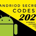 Best Android Hidden Secret codes 2020
