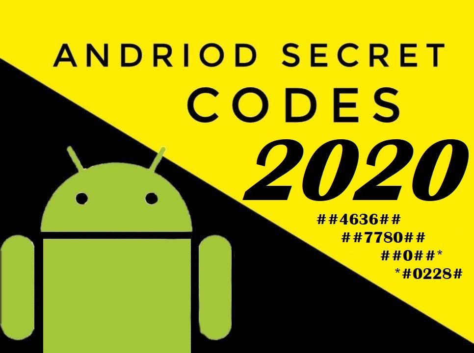 Best Android Hidden Secret codes 2020