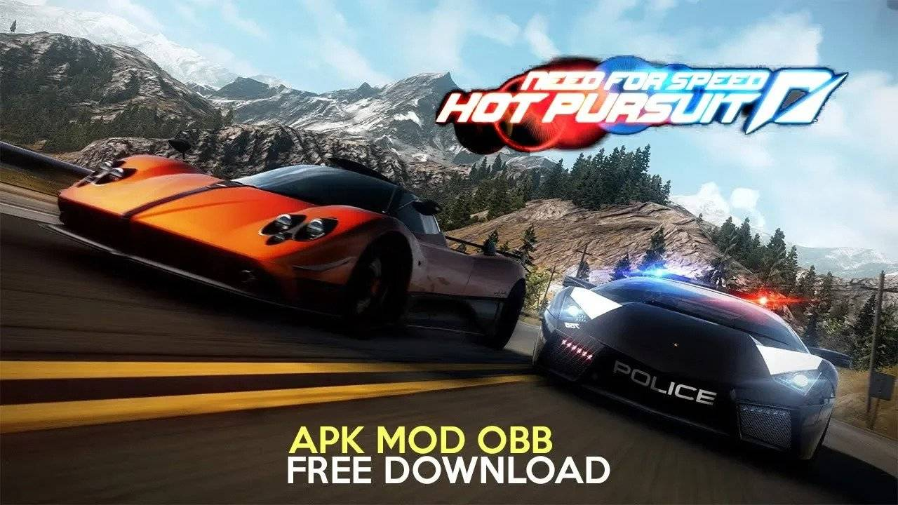 NFS Need for Speed Hot Pursuit Mod APK Android Download
