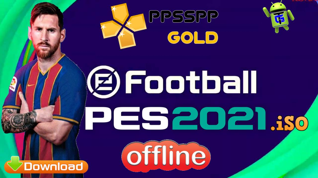PES 2021 iSO PPSSPP Chelito Offline for Android Download