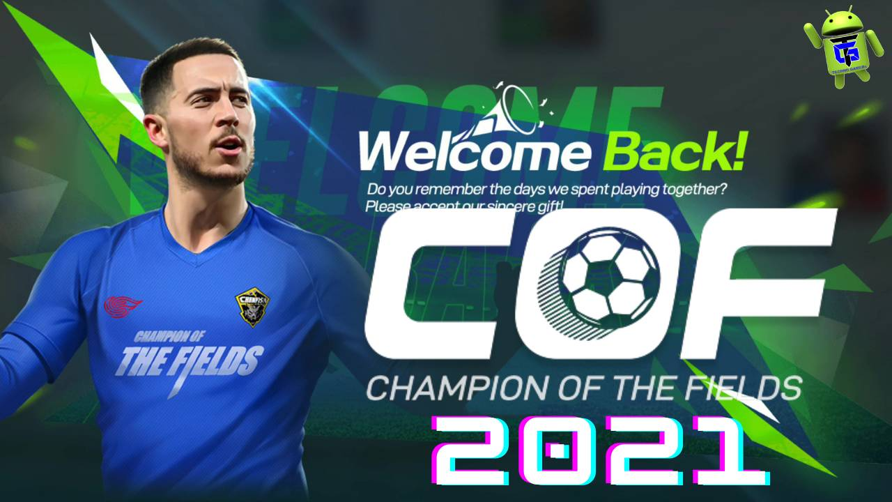 COF 21 Champion of the fields 2021 Apk Obb Download