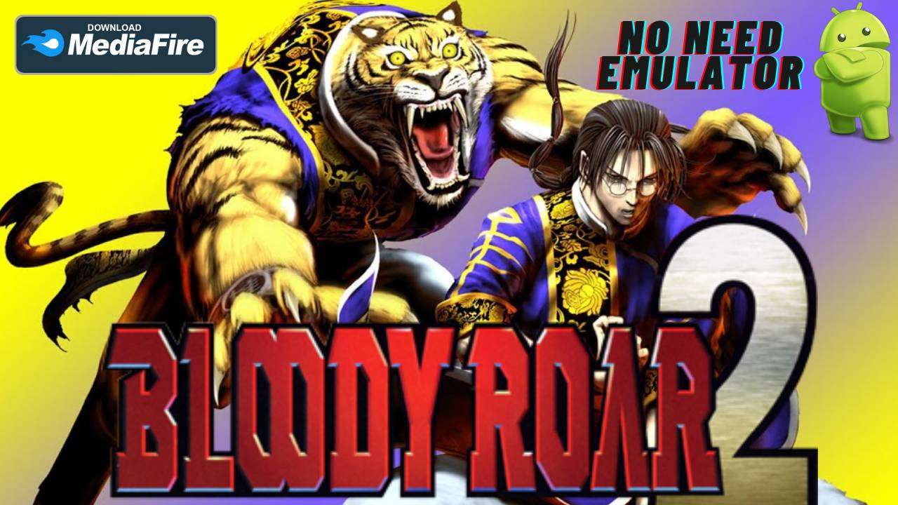 Bloody Roar 2 APK Android Fighting Game Download
