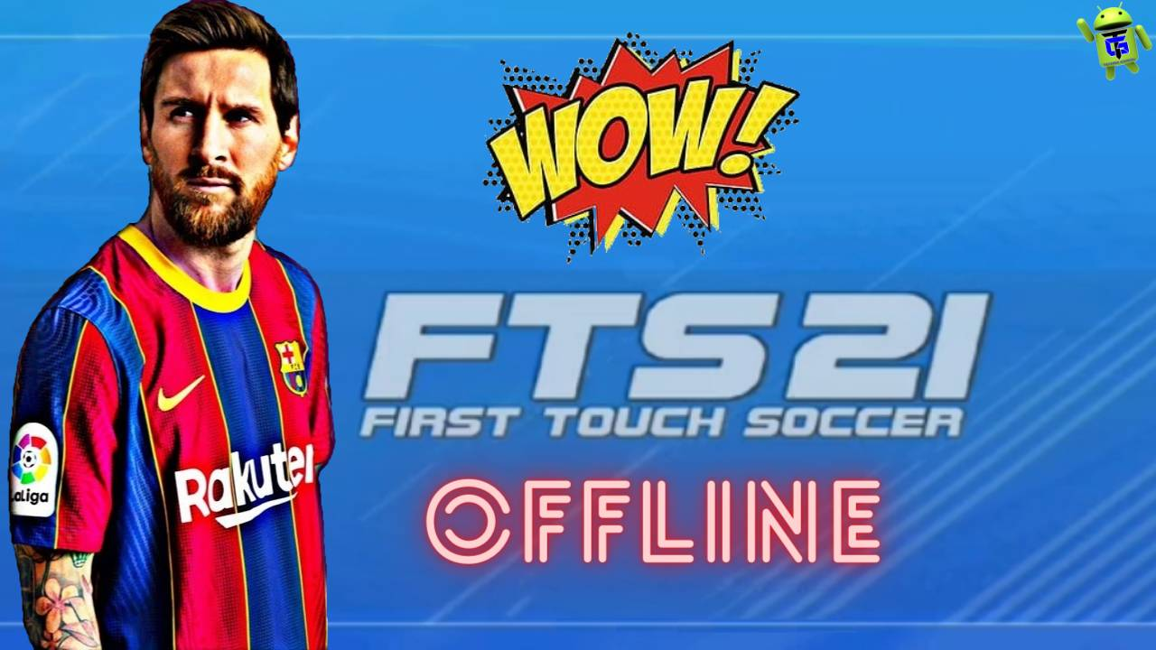 FTS 21 First Touch Soccer 2021 Mod Offline Download