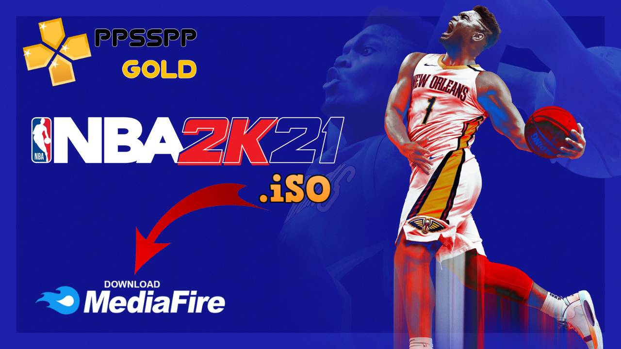 NBA 2K21 PPSSPP Gold for Android iPhone Download