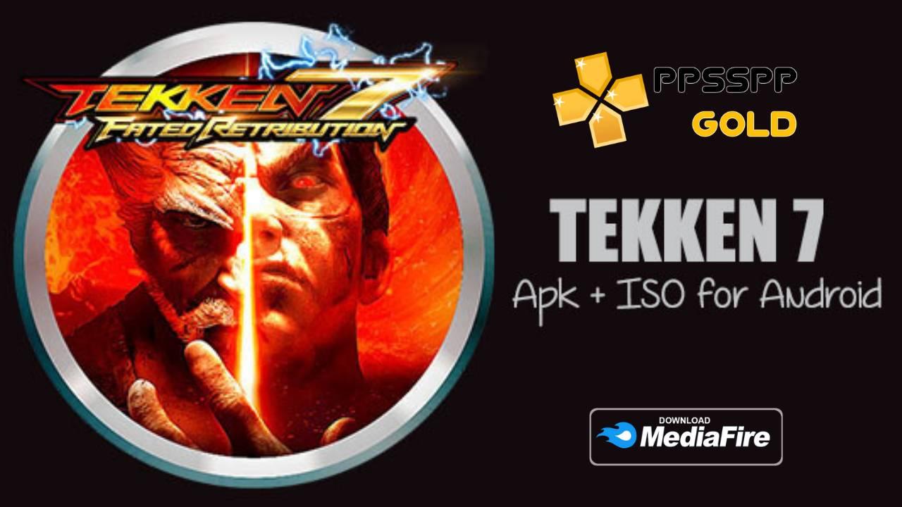 Tekken 7 Android PPSSPP Gold Download