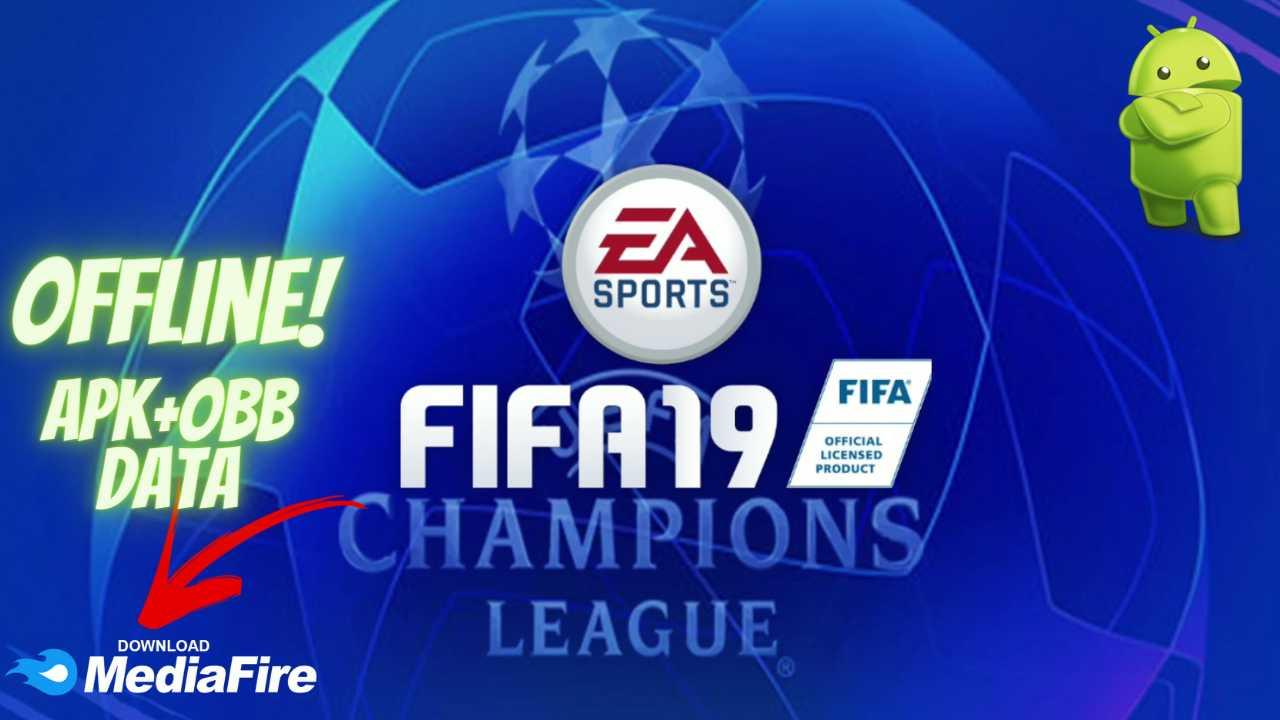 FIFA 19 APK UCL Champions League Download