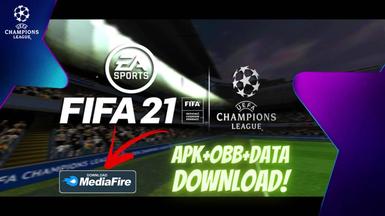 FIFA 21 UCL Apk Mod Data Download