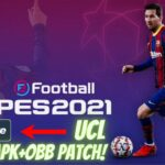 PES 2021 APK UCL OBB Patch Download