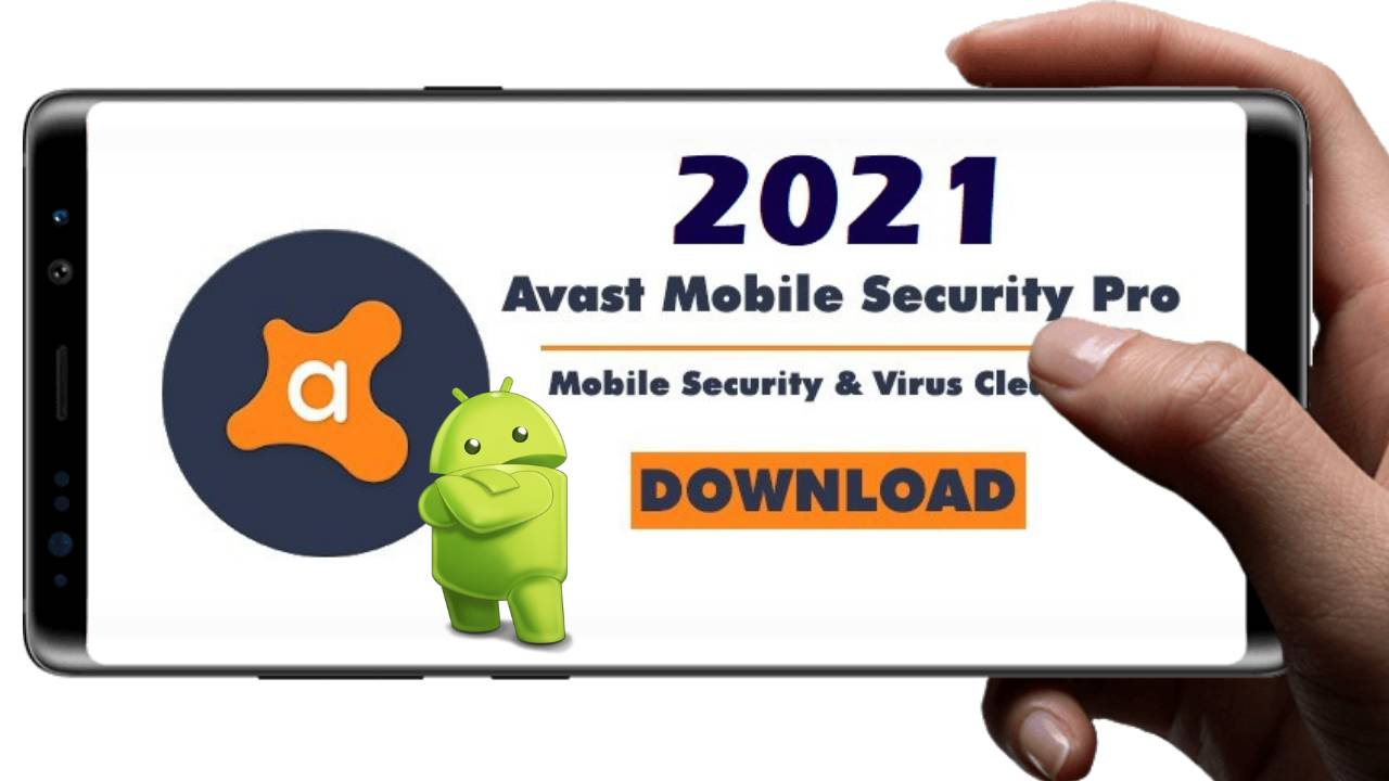 Avast Mobile Security Premium Apk Activation Code 2021