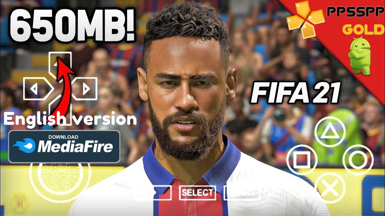 FIFA 21 iSO English Versioan PPSSPP for Android Download