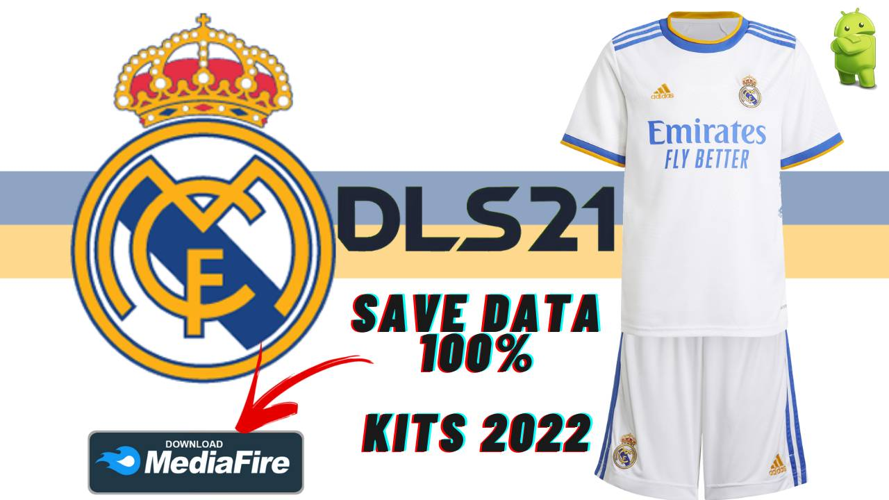 DLS 21 Real Madrid Profile.dat KITS 2022 Android Download