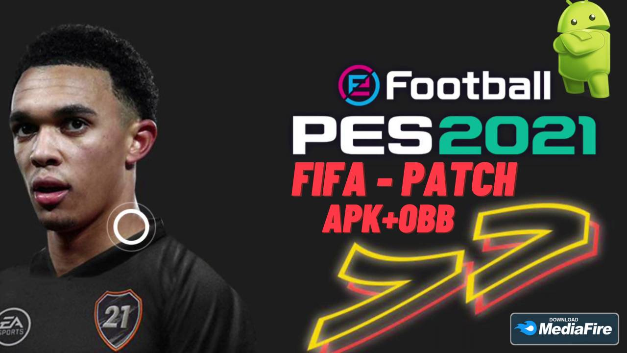 PES 2021 APK Patch FIFA Android Download