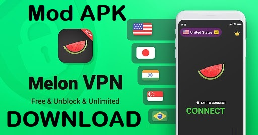 Melon VPN APK Mod Apk Unlocked Download