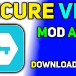 Secure VPN APK MOD VIP Unlocked Download