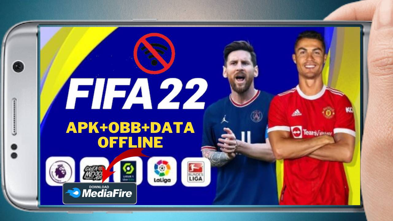FIFA 22 APK Mod Transfers Ronaldo Messi Download