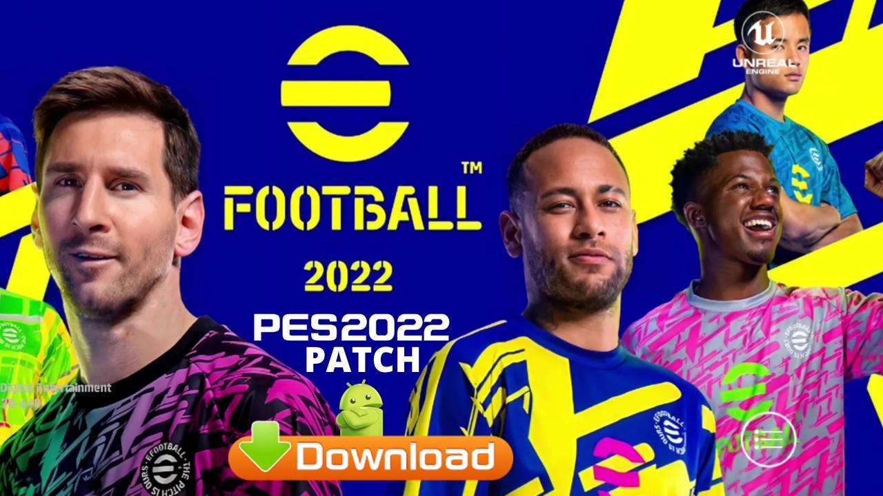 eFootball 2022 APK Mod PES 2022 Patch Download